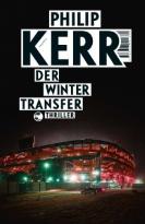 Cover des Buchs Der Wintertransfer von Philip Kerr