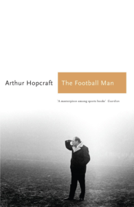 Cover des Buchs The Football Man von Anthony Hopcraft